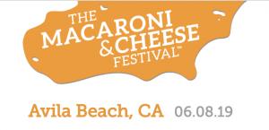 The Macaroni and Cheese Festival @ Avila Beach Golf Resort
